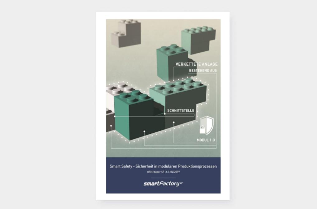 Smart Safety - Sicherheit in modularen Produktionsprozessen