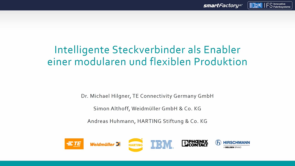 Intelligente Steckverbinder als Enabler einer modularen und flexiblen Produktion – Schwerpunktthema